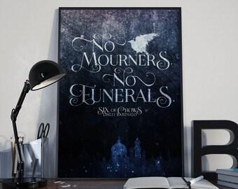 Six of Crows Print, No Mourners No Funerals, Ketterdam, Crooked Kingdom, Kaz Brekker, Inej Ghafa, The Dregs, Grishaverse, Leigh Bardugo