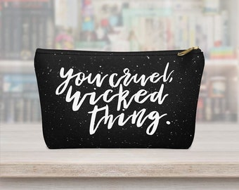 You Wicked Cruel Thing, ACOMAF Bag, Rhysand, Feyre, Feysand, ACOTAR, Mist and Fury, Sarah J Maas, Gifts, Merch, Bookish Makeup Bag, Pouch