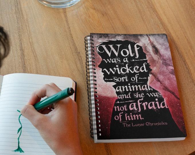 Lunar Chronicles Notebook, Wolf,  ZeEv, Scarlet, Wolflet, Bookish Quote, Bookish Notebook, Marissa Meyer