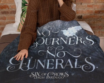 Six of Crows Blanket, Kaz Brekker, Grishaverse, Leigh Bardugo, No Mourners No Funerals, Crooked Kingdom, Throw Blanket, Fleece
