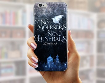 Six of Crows Phone Case, No Mourners No Funerals, Kaz Brekker, Inej Ghafa, Ketterdam, Crooked Kingdom, The Dregs, Grishaverse, Leigh Bardugo