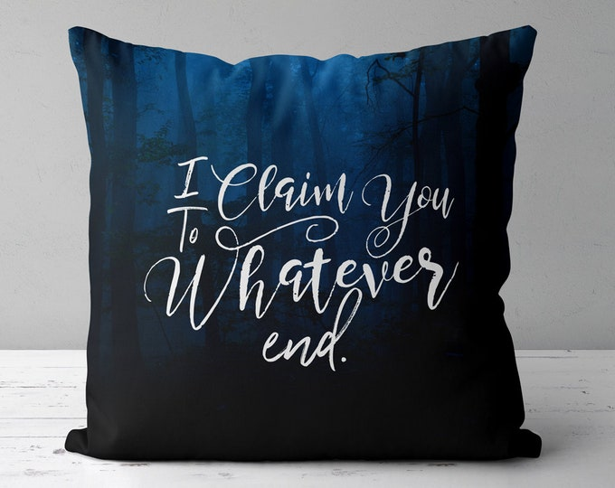 Throne of Glass Pillow, To Whatever End, Rowaelin, Heir of Fire Quotes, Aelin and Rowan, Throne of Glass Gifts, Sarah J Maas Merchandise