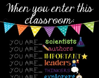 When You Enter This Classroom... Sign (Digital File)