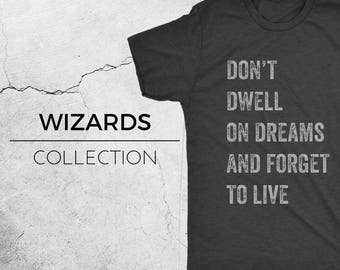 DREAMS - Harry Potter Inspired T-Shirt, Harry Potter Shirt, Dumbledore, Hogwarts, Hermione, Ron Weasley, Geek Shirt, Novelty Tee