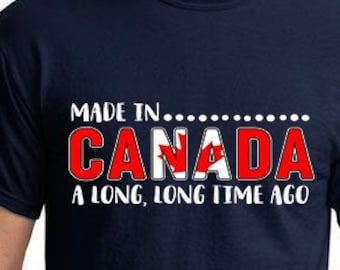 7d7608ba Made In Canada, Made In Canada Shirt, Funny Canadian Shirt, Canadian Gift