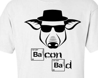 Bacon Day. Bacon Day Shirt.Bacon Bad. Funny Bacon Day Shirt. Bacon Tshirt