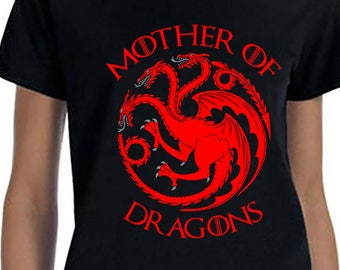 Game of Thrones, Mother of Dragons, Daenerys, Khaleesi, Khaleesi Shirt, Daenerys Targaryen, Game of Thrones Shirt