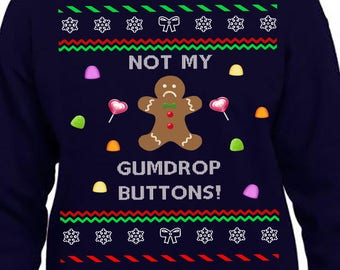 Ugly Christmas Sweater, Gumdrop Button, Gingerbread Christmas Sweatshirt, Ugly Sweater Party, Funny Chritmas Sweatshirt, Ugly Sweater