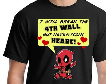 Deadpool, Deadpool Shirts, Deadpool Never Break Your Heart, Deadpool Marvel Shirts, Deadpool Tshirts, Deadpool Marvel Shirts