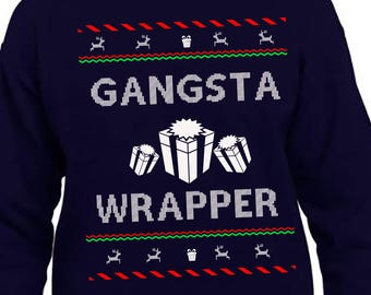 Gangsta Wrapper, Ugly Christmas Sweater, Christmas Sweatshirt, Ugly Sweater Party, Funny Christmas, Christmas Jumper, Ugly Sweater
