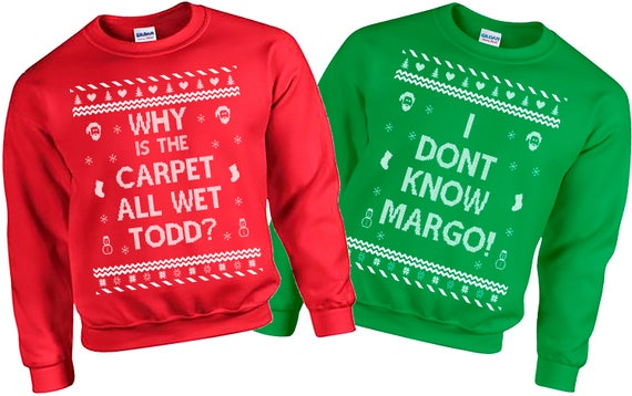Christmas Vacation Sweaters.Ugly Christmas Sweater Todd And Margo Christmas Vacation Funny Ugly Christmas Sweater Couples Christmas Sweatshirt Ugly Sweater