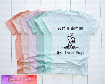 1cb4a2ac3 Dog Shirt/Tank/'Just a woman Who Loves Dogs' with Snoopy Shirt or Tank Top/Fur  Mama/Snoopy Shirt/Dog Mom