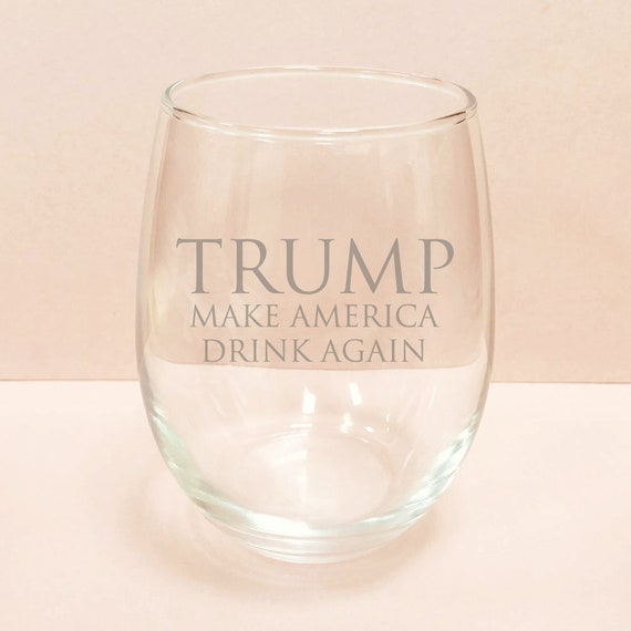 Because Trump Stemless 15 oz Wine Glass