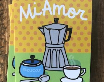 Mi Amor Card, 4.25 x 5.5, My Love in Spanish, Greeting Cards, Humorous espresso café lovers, Cuban humor
