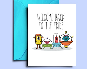 Printable Alien Welcome Home Cards - Welcome Back Dad Greeting Cards - Funny Welcome Cards for friends - Back from sick leave card - Sci-fi