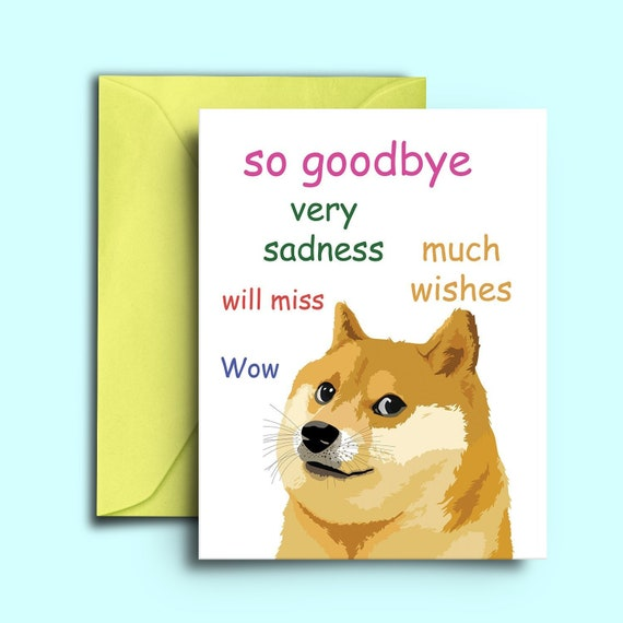greetings Card-animal card-funny sorry you/'re leaving LEAVING CARD GOODBYE dog