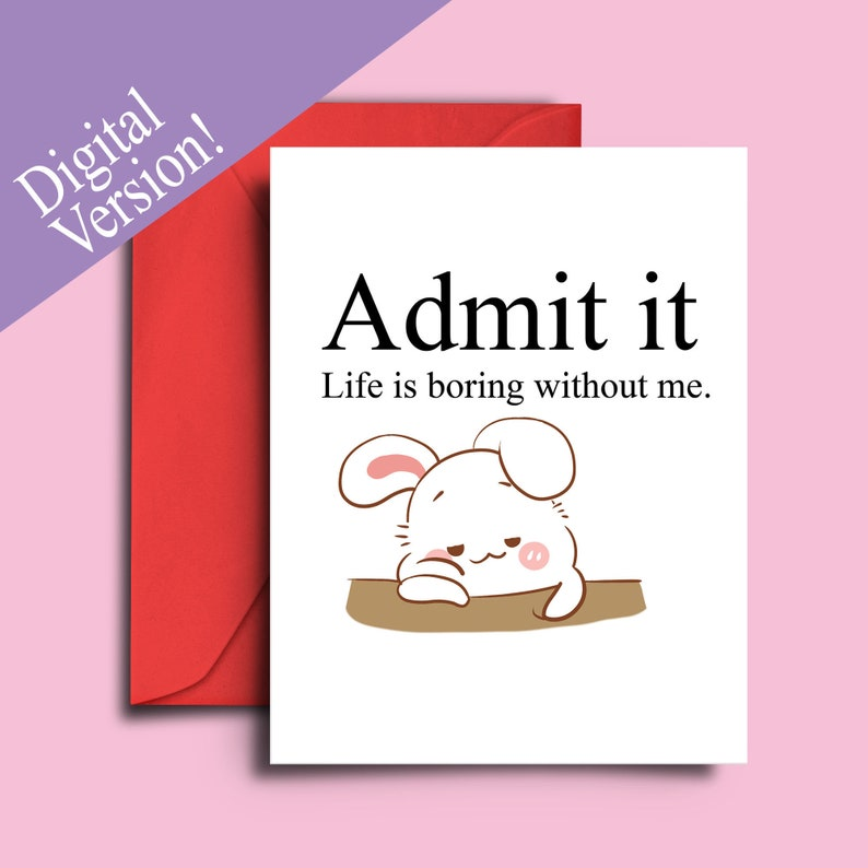 photograph relating to Printable Friendship Cards known as Printable Friendship Card for Easiest Buddies, Companions, Soulmates - Lovable Appreciate Card for Companion - Acknowledge it, lifestyle is dull without having me