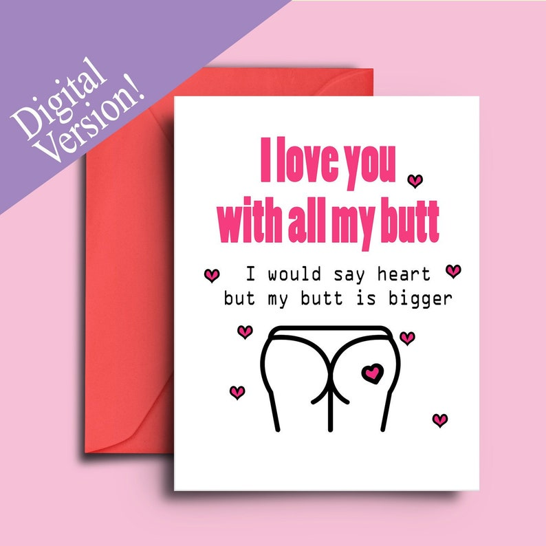 image regarding Printable Love Card named Amusing Printable Appreciate Card for Anniversary or Valentines Working day - I Delight in By yourself With All my Butt
