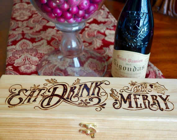 """Wood Wine Box, """"Eat Drink And Be Merry"""", woodburned, natural stain ** FREE US SHIPPING**"""