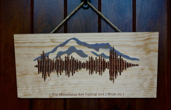 "Handmade Wall Plaque, ""The Mountains Are Calling and I Must Go"", woodburned"