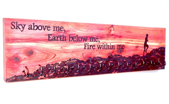 "Race Medal Holder, ""Sky above me, Earth below me, Fire within me"", woodburned on cedar **FREE US SHIPPING*"