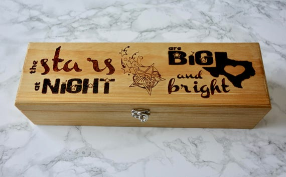 "Texas Wine Box, ""The Stars At Night Are Big And Bright"", woodburned **FREE US SHIPPING**"