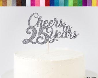 Cheers To 25 Years Cake Topper 25th Anniversary Decor Birthday Wedding