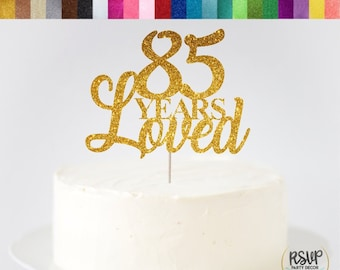85 Years Loved Cake Topper 85th Birthday Decorations Glitter Centrepieces