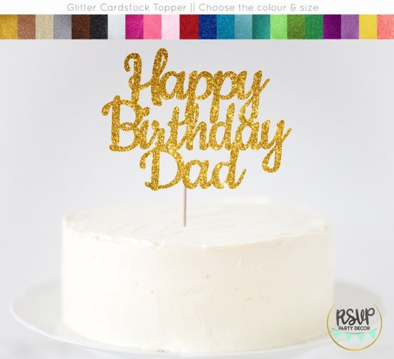 Happy Birthday Dad Cake Topper Sign