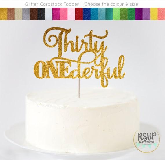 Enjoyable Thirty Onederful Cake Topper 31St Birthday Cake Topper Thirty Funny Birthday Cards Online Barepcheapnameinfo