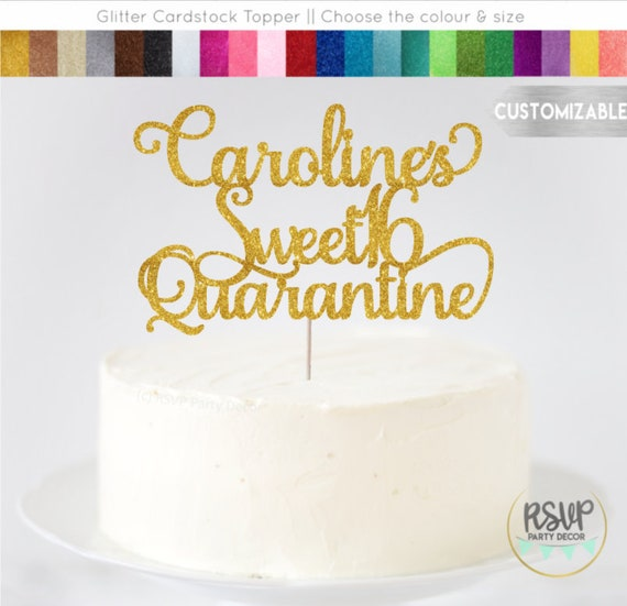 Awesome Any Name Custom Sweet 16 Quarantine Birthday Cake Topper Custom Personalised Birthday Cards Veneteletsinfo