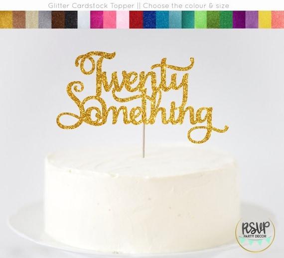 Phenomenal Twenty Something Cake Topper 29Th Birthday Cake Topper 28Th Personalised Birthday Cards Paralily Jamesorg