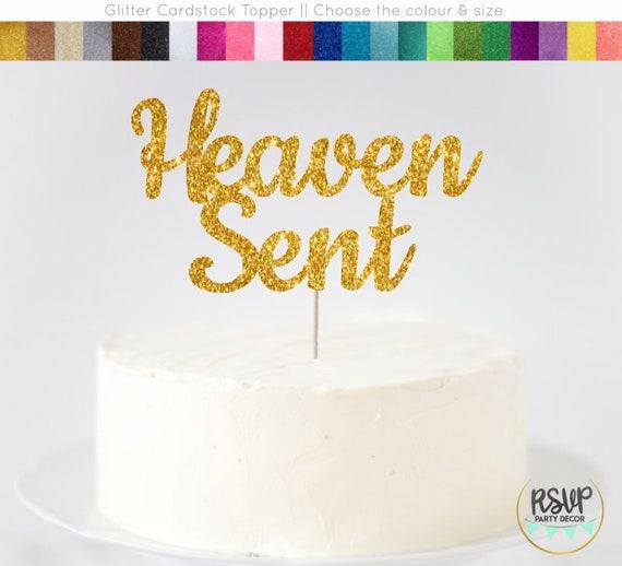 Heaven Sent Cake Topper Heaven Sent Sign Baby Shower Cake Topper