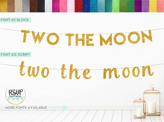 Two the Moon Banner, Glitter Two the Moon Sign, Moon 2nd