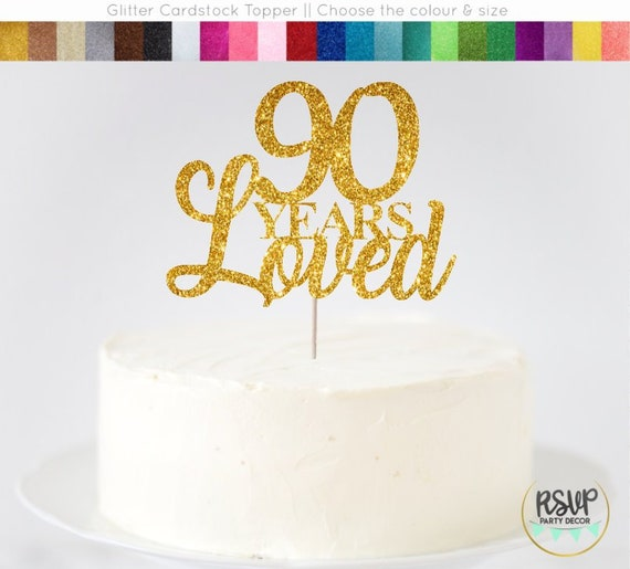 Cool 90 Years Loved Cake Topper 90Th Birthday Cake Topper 90Th Personalised Birthday Cards Petedlily Jamesorg