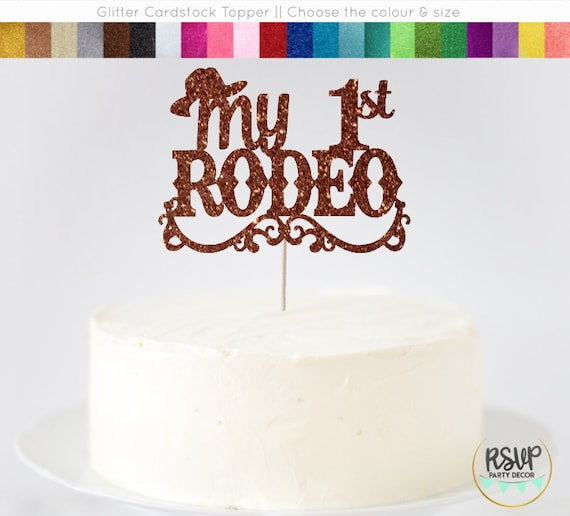 My 1st Rodeo Cake Topper Western First Birthday Party Decorations Cowboy Cowgirl