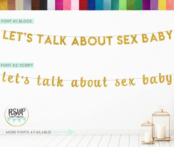 Let/'s Talk About Sex Baby Banner Sign for a Party Boy or Girl? Gender Reveal Decorations