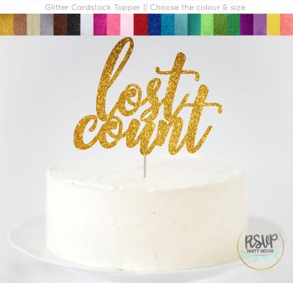 Sensational Lost Count Cake Topper Funny Birthday Cake Topper Holy Crap You Funny Birthday Cards Online Necthendildamsfinfo