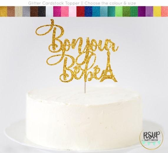 Bonjour Bebe Cake Topper Paris Themed Baby Shower French