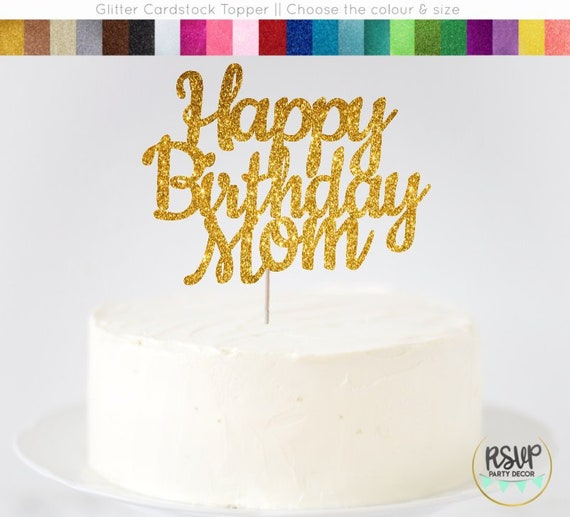 Happy Birthday Mom Cake Topper Sign Decorations Party Ideas Mother