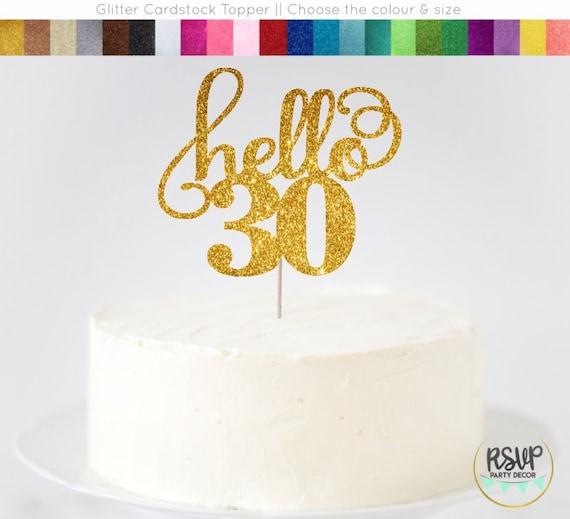 Hello 30 Cake Topper 30th Birthday Dirty