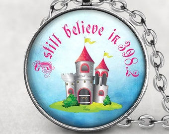 I still believe in  398.2 pendant, Fairy Tale Necklace, Book Lover Jewelry, Gift For Her, Watercolor, Custom Photo Jewelry, Glass Cabochon