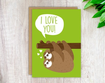 Love Card Anniversary Card Cute Card for Girlfriend Card for Wife Card for Boyfriend Card for Husband Sloth Love Card Blank Anniversary Card