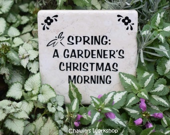 Spring: A Gardener's Christmas Morning  Funny Garden Sign Gift for Gardener Mother's Day Father's Day Free Domestic Shipping ChawinsWorkshop
