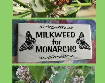 Milkweed for Monarchs Monarch Butterfly Garden, Mother's Day Gift Pollinator Garden, Gift for Gardener, Milkweed Sign Free Domestic shipping