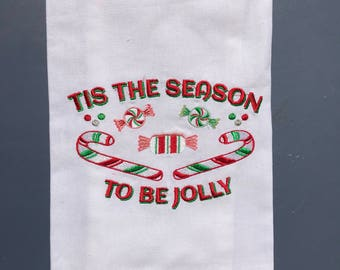 TIS the SEASON to be JOLLY Tea Towel