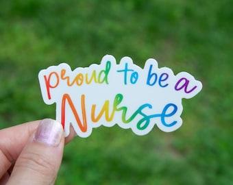 Proud to be a Nurse Sticker - Vinyl Stickers