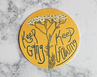 Keep Going Keep Growing Sticker - Hand Drawn - Vinyl Stickers, gift under 5, colorful, Yellow, Yarrow plant, natural, motivational stickers