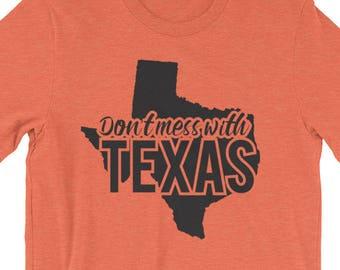 Don't Mess With Texas T-shirt - State pride - Houston, Dallas, Austin, San Antonio, Fort Worth, Corpus Christi, El Paso