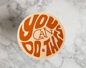 You Can Do This Sticker, Vinyl Stickers, motivation, motivational, inspiration, gift for student, you got this